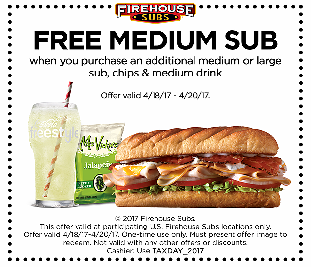 Firehouse Subs Tax Day Coupon